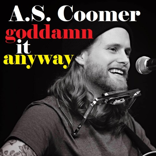 A.S. Coomer, goddamn it anyway, front cover
