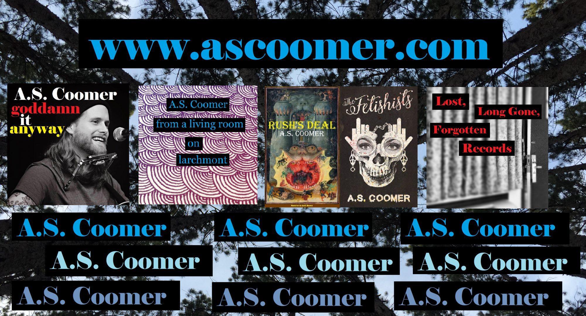 A.S. Coomer: Writer, Musician, Artist