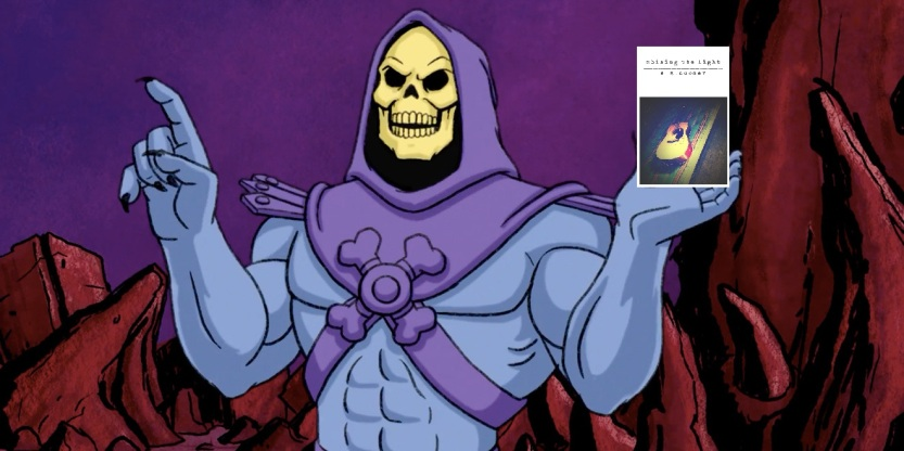 Skeletor wants a signed copy of Shining the Light