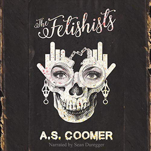 The Fetishists audiobook cover